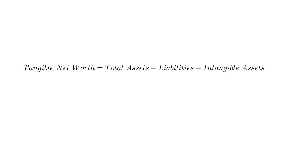 How to Calculate Your Tangible Net Worth