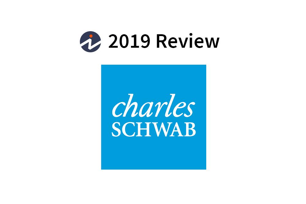 Charles Schwab Review 2019