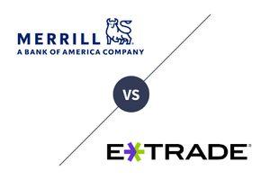 Merrill Edge vs E*TRADE