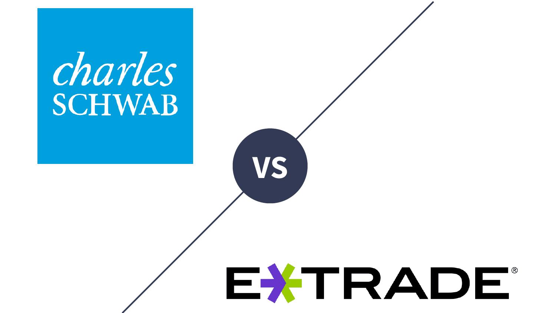 Charles Schwab vs  E*TRADE 2019