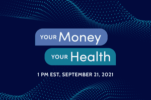 Your Money Your Health 2021 Investopedia virtual conference