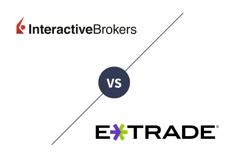 Interactive Brokers vs  E*TRADE 2019